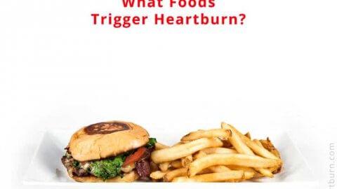 Heartburn Trigger Foods