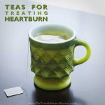 Teas for Naturally Treating Heartburn