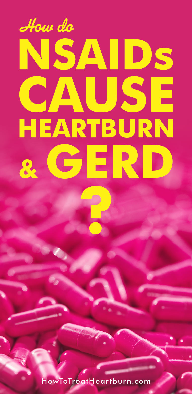 NSAIDs including aspirin and ibuprofen can irritate the lining of the esophagus causing heartburn thus increasing the severity of gastroesophageal reflux disease (GERD) or contributing to its development. Non-steroidal anti-inflammatory drugs (NSAIDs) are pain relievers available in both OTC and prescription form and are commonly used for treating pain and inflammation. Reduce the risk of NSAID related heartburn and GERD with these simple steps.