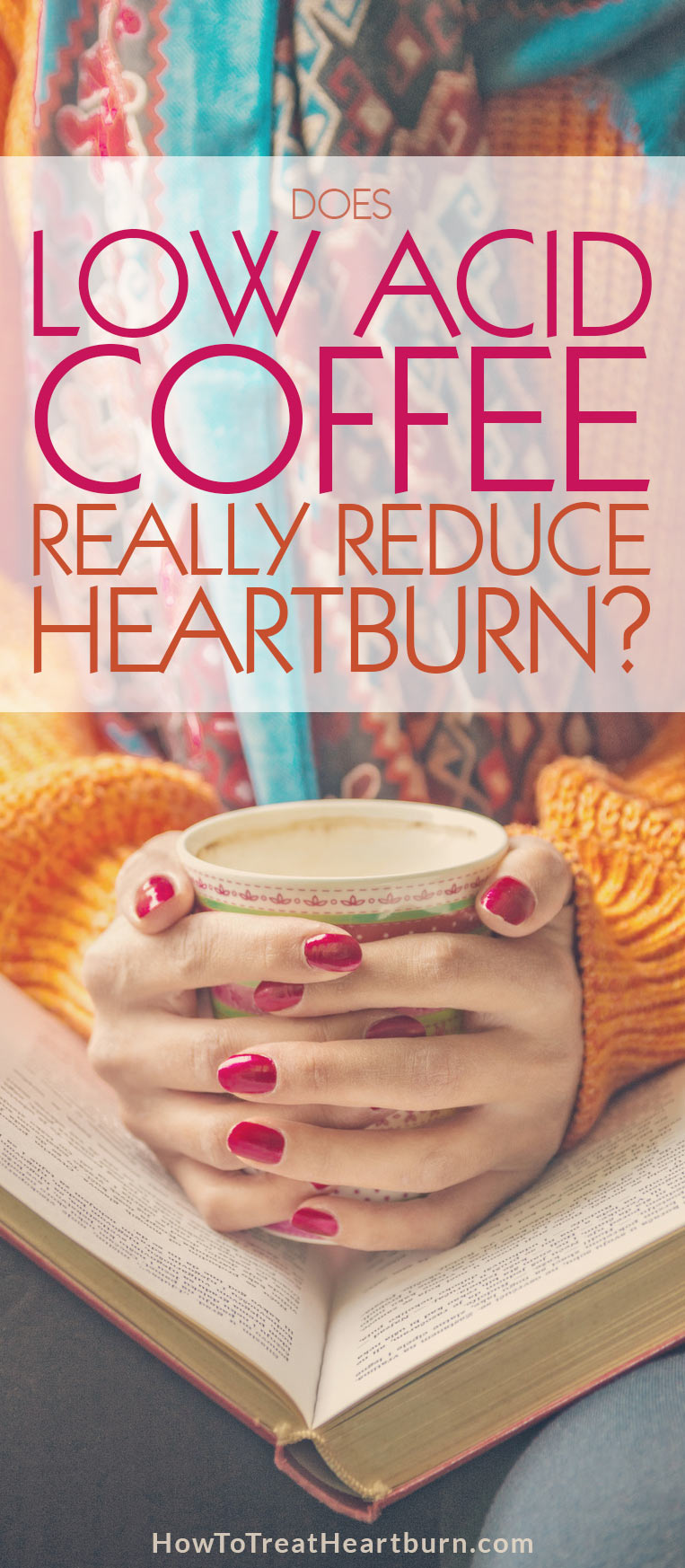 Millions experience heartburn, acid reflux, and other digestive disorders due to acid levels in coffee. Does low acid coffee allow these people to continue enjoying coffee without experiencing heartburn?