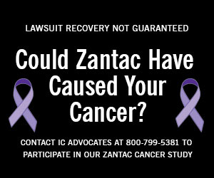 IC Advocates Zantac Cancer Study. Could Zantac Have Caused Your Cancer?