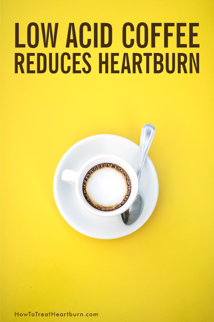 Low acid coffee reduces the the possibility of heartburn, acid reflux, and other digestive disorders. How low acid coffee lowers the risk of heartburn and the best low acid coffee brands. It really is an effective heartburn remedy for coffee drinkers. #coffee #coldbrew #coldbrewcoffee #coffeehacks #caffeine #caffeinedrinks #health #healthremedies #healthremedy #heartburn #heartburnrelief #heartburnremedies #acid #acidrefluxremedies #gerd