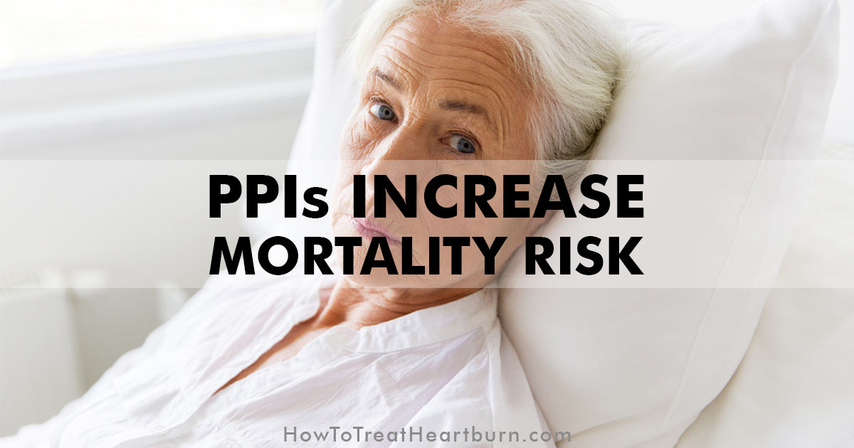 Proton Pump Inhibitors Increase Mortality Risk How To