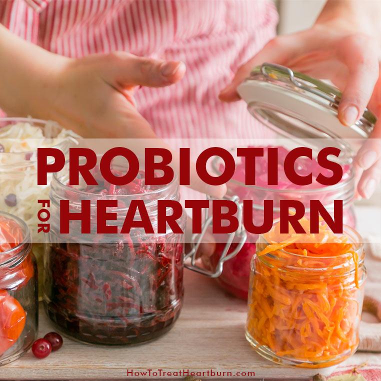 Probiotics For Heartburn: You can take probiotics for acid reflux symptoms like heartburn. Probiotics improve digestion. Poor digestion is a major contributor to acid reflux disease.