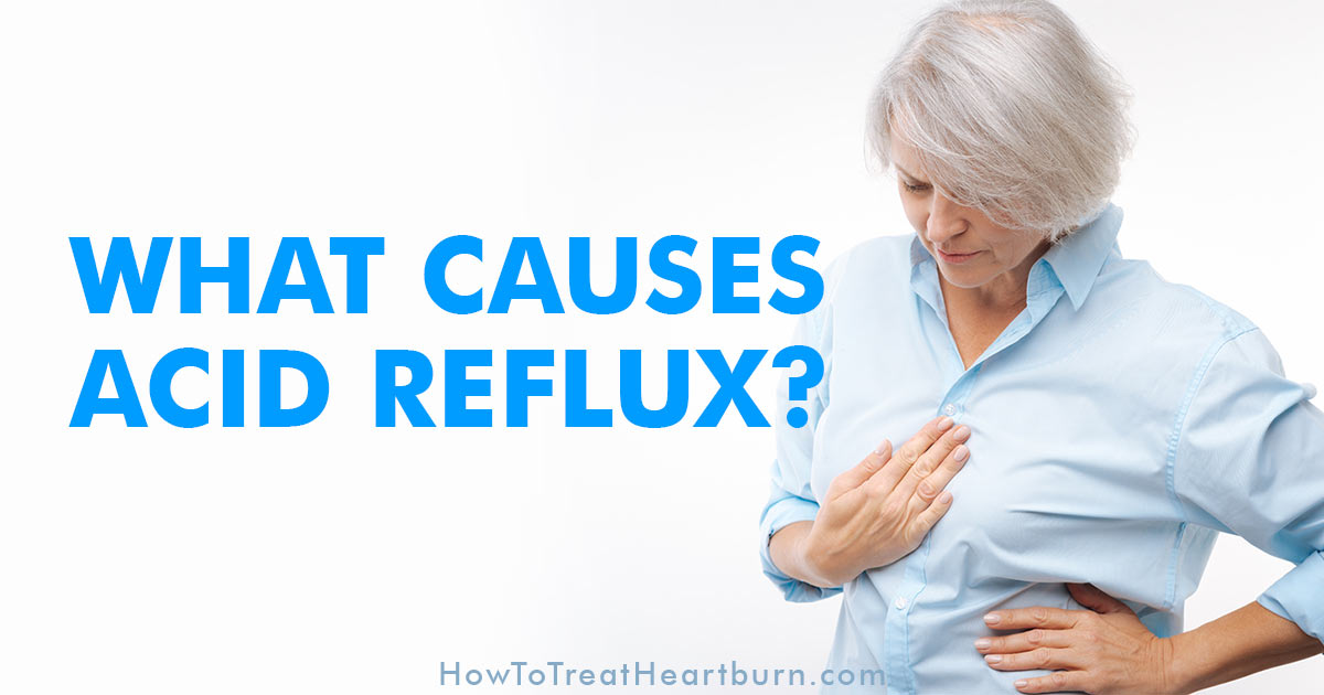 20 of the most common causes of acid reflux that you need to know about. These acid reflux causes may weaken the LES or increase sensitivity to acid reflux symptoms by irritating the esophagus and raising stomach acid levels. Know what's causing acid reflux and heartburn in order to find the correct acid reflux remedies.